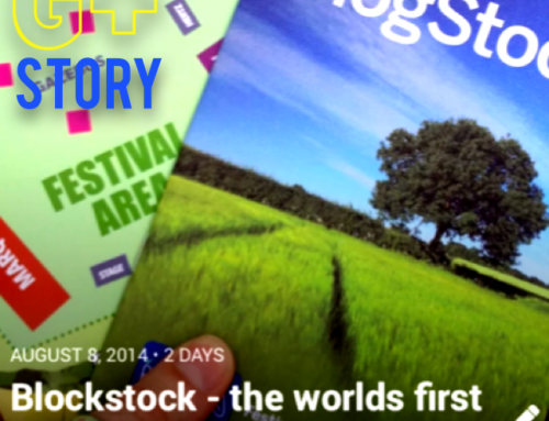 Google+ Stories: Blogstock, the world's first blogging festival