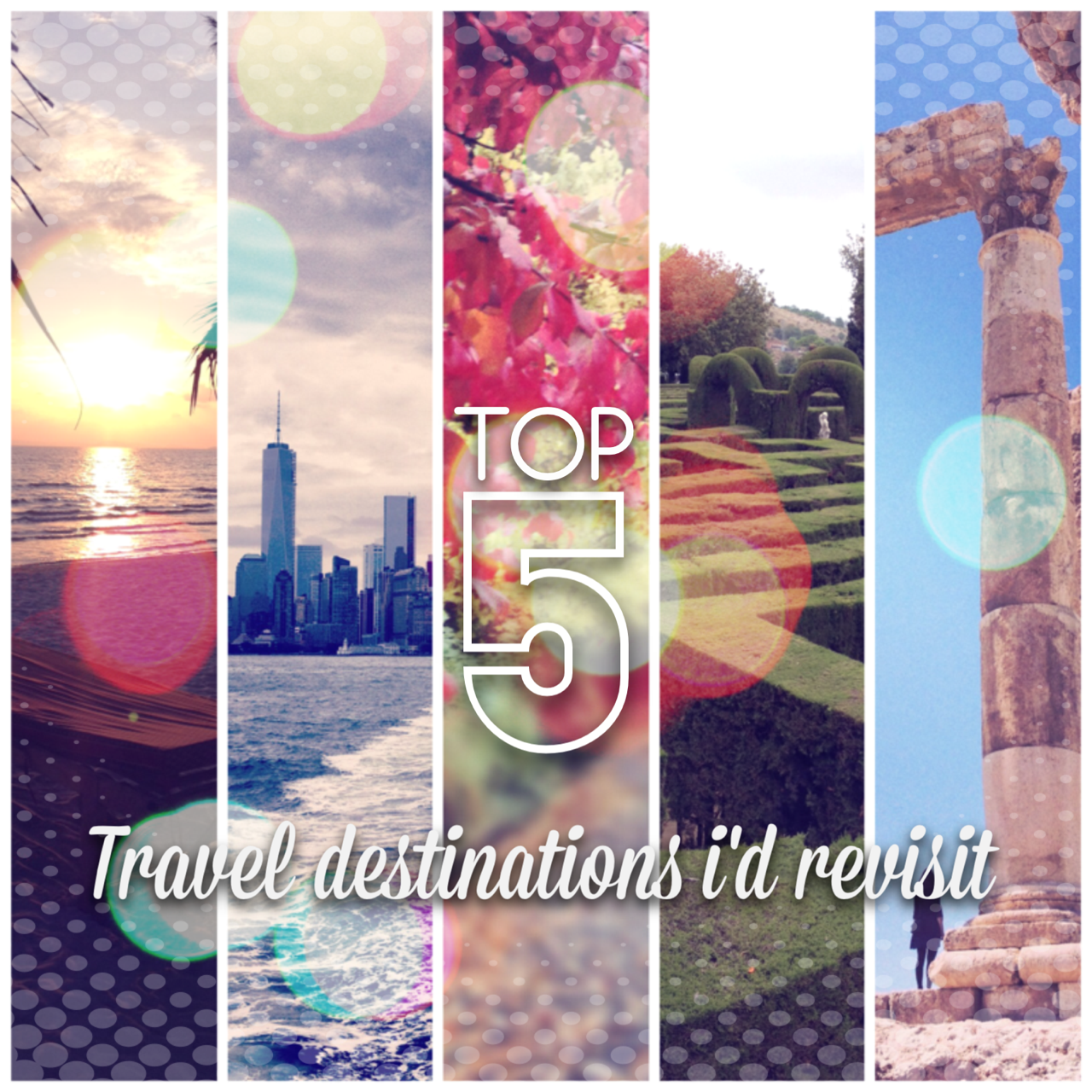 top 5 travel destinations to revisit