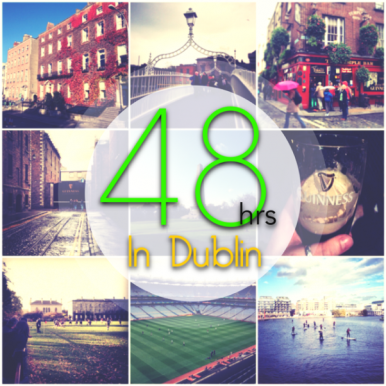 Dublin in 48 hours