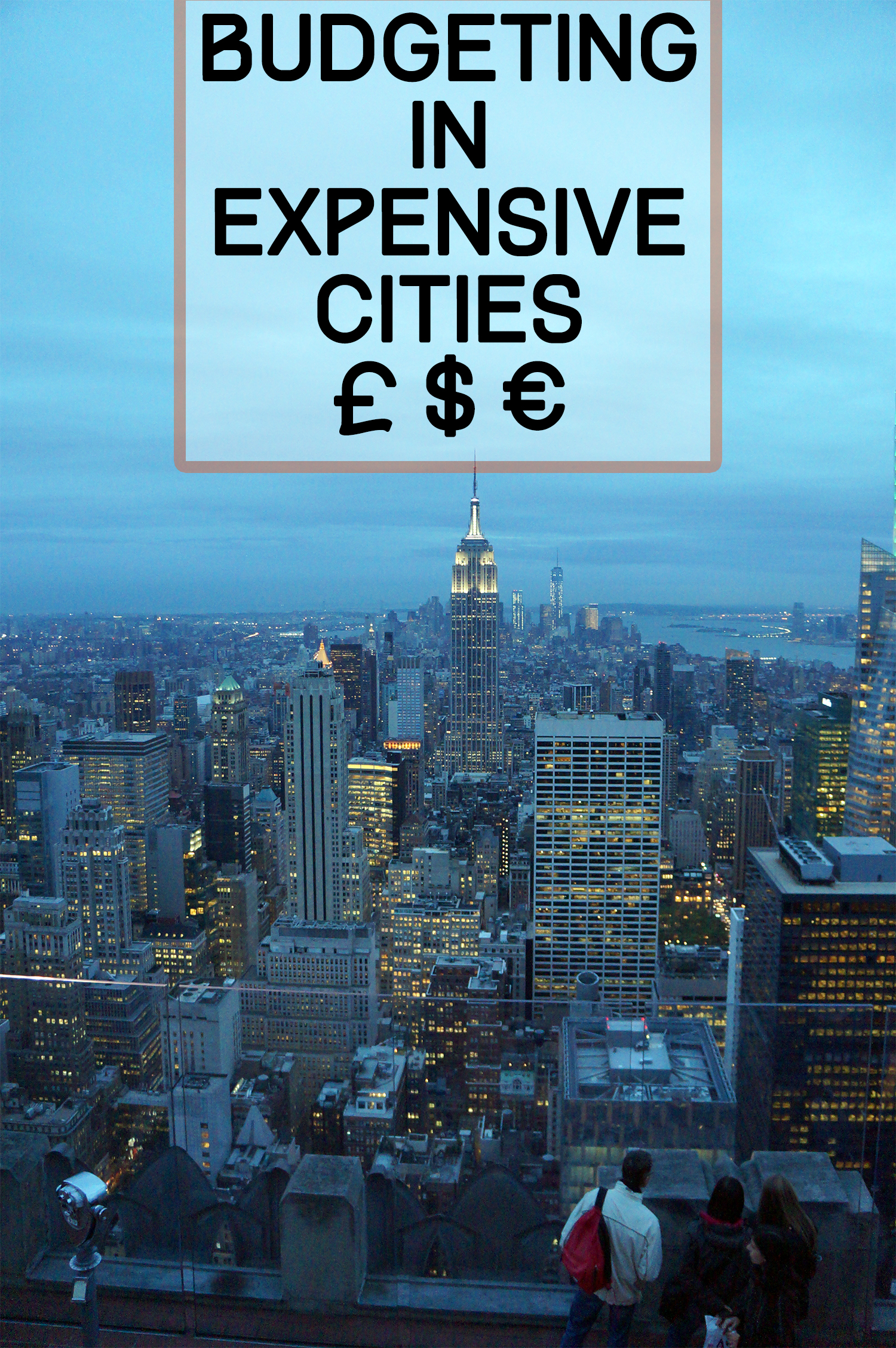 budgeting in expensive cities