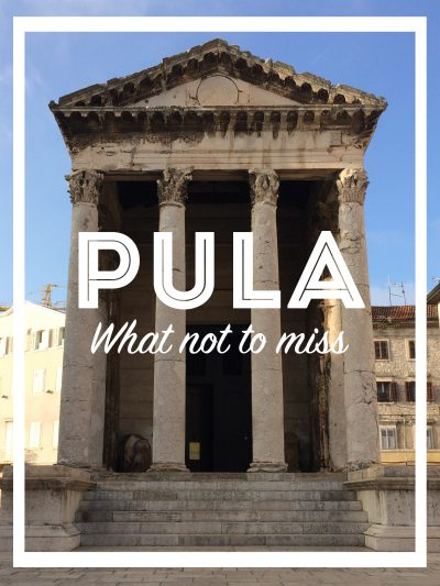 Pula, what not to miss
