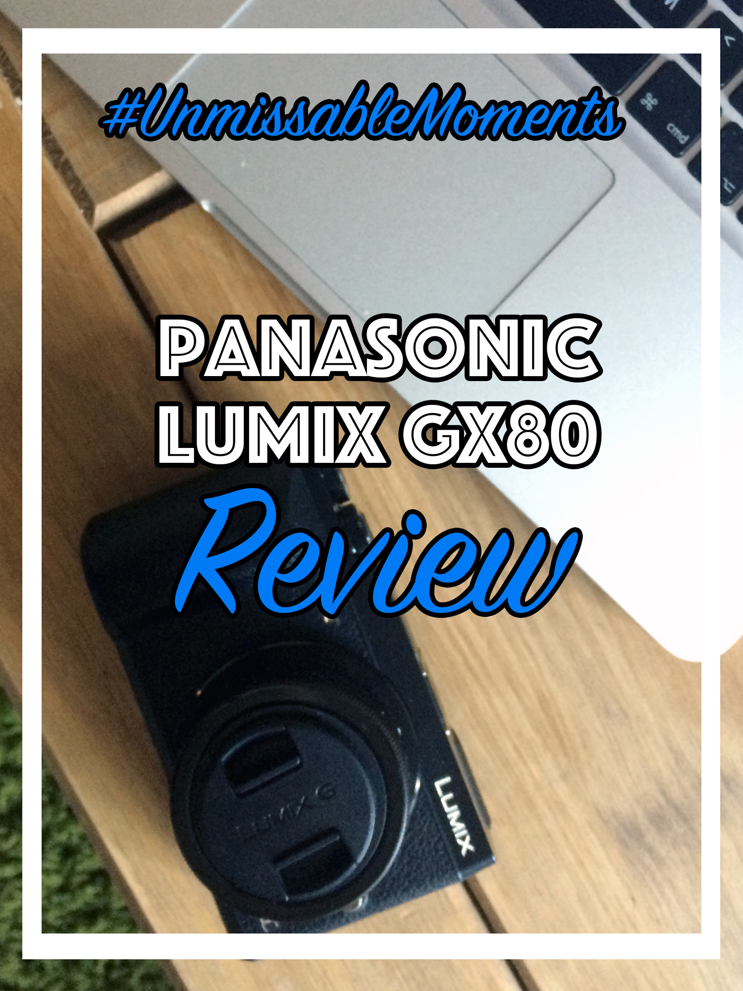 unmissable moments panasonic