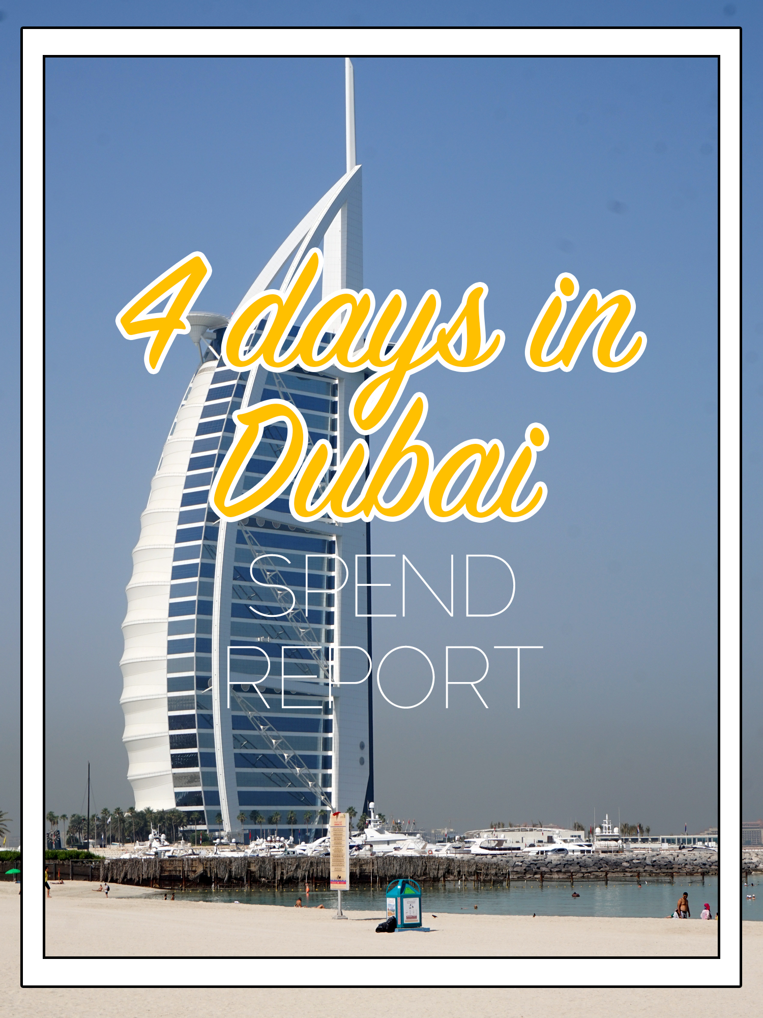 the cost of 4 days in Dubai