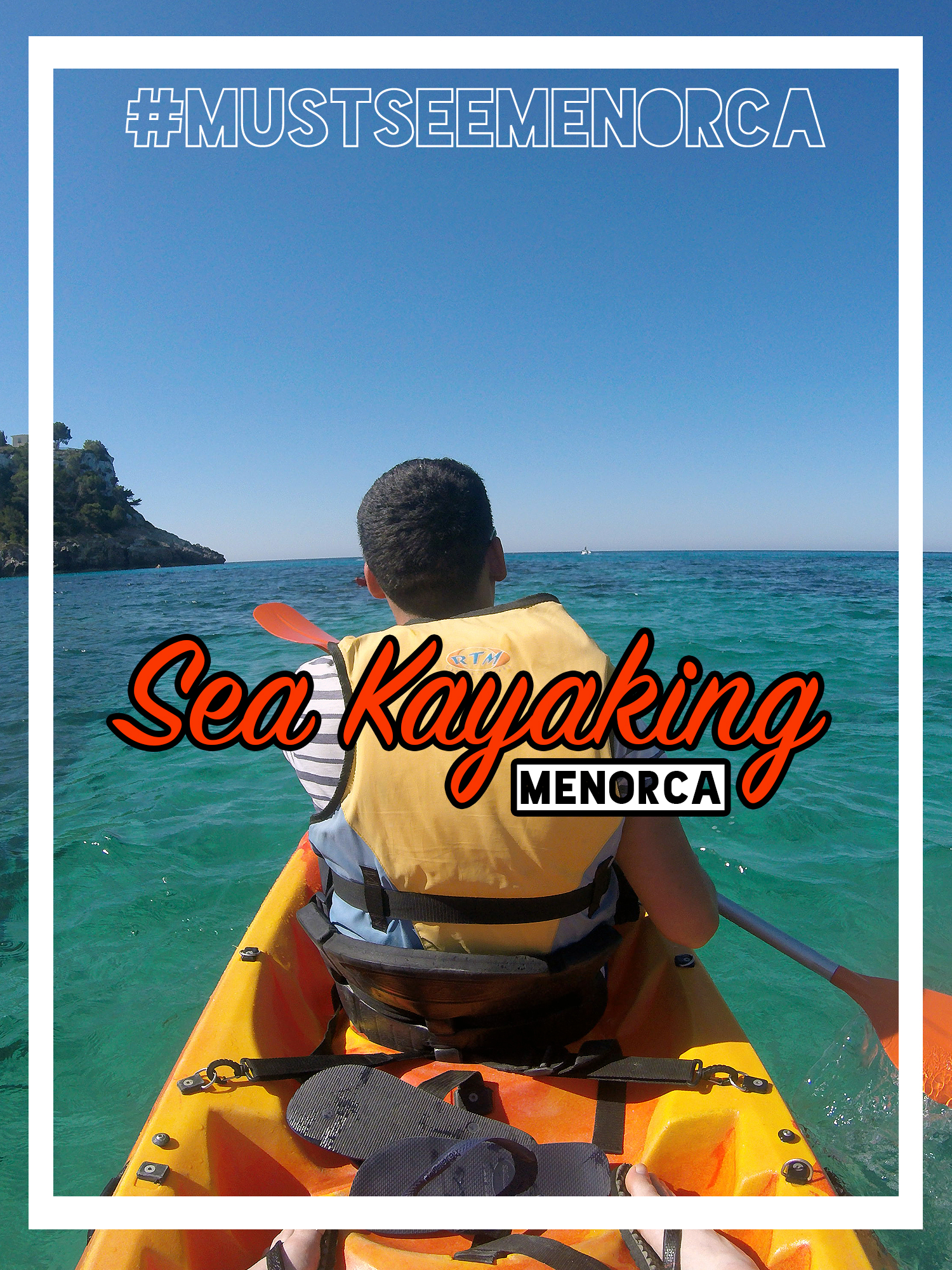 sea kayaking Menorca #MustSeeMenorca